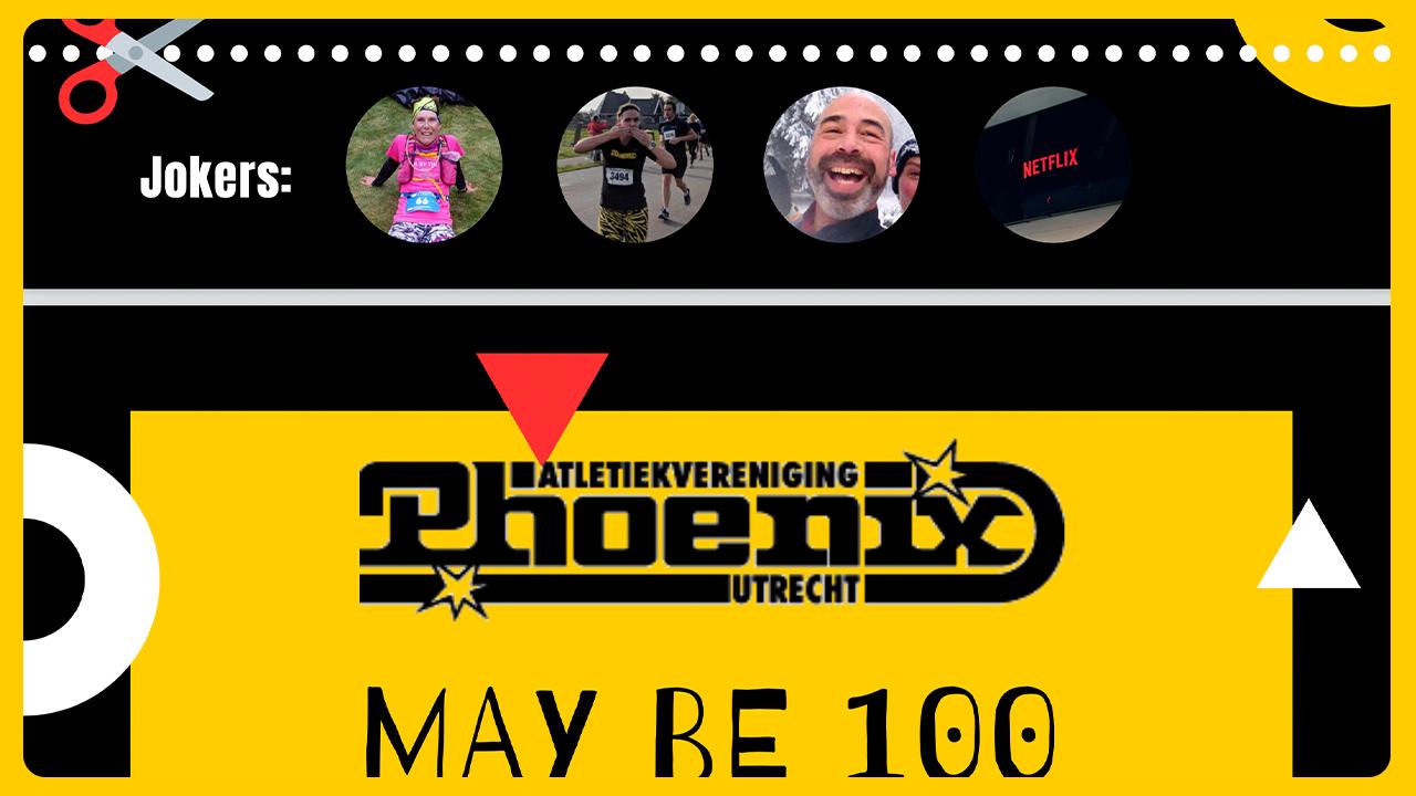 AV Phoenix May-be 100 Challenge